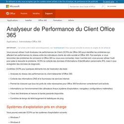 Analyseur de Performance du Client Office 365 - Office 365