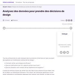 Analysez des données pour prendre des décisions de design