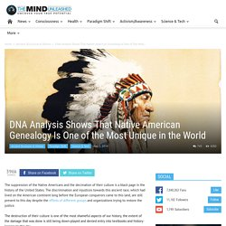 DNA Analysis Shows Native American Genealogy