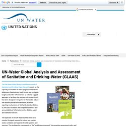 UN-Water Global Analysis and Assessment of Sanitation and Drinking-Water (GLAAS) Archives