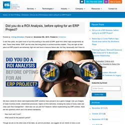 Did you do a ROI Analysis, before opting for an ERP Project?