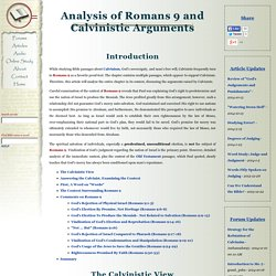Analysis of Romans 9 and Calvinistic Arguments