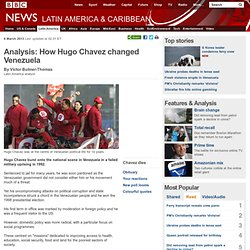 Analysis: How Hugo Chavez changed Venezuela