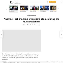 Analysis: Fact-checking lawmakers' claims during the Mueller hearings