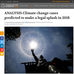 ANALYSIS-Climate change cases predicted to make a legal ...