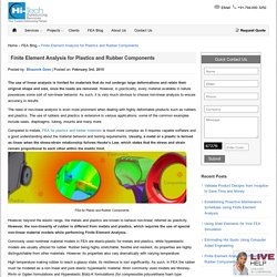Finite Element Analysis for Plastics and Rubber Components