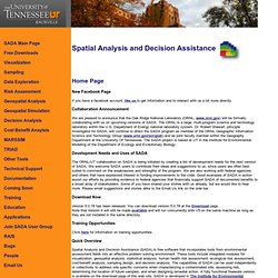 UNIVERSITY OF TENNESSEE - Spatial Analysis and Decision Assistance (SADA) is free software that incorporates tools from environm