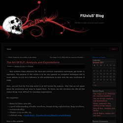The Art Of ELF: Analysis and Exploitations