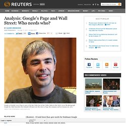 Analysis: Google's Page and Wall Street: Who needs who?
