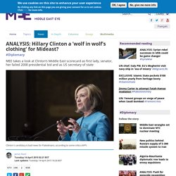 ANALYSIS: Hillary Clinton a 'wolf in wolf's clothing' for Mideast?