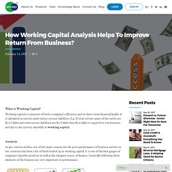 How Working Capital Analysis improves ROI From Business