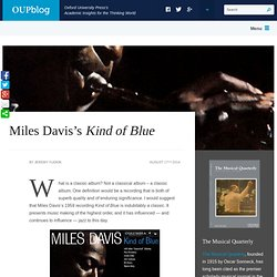 An analysis of Miles Davis's Kind of Blue