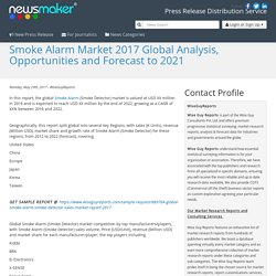 Smoke Alarm Market 2017 Global Analysis, Opportunities and Forecast to 2021