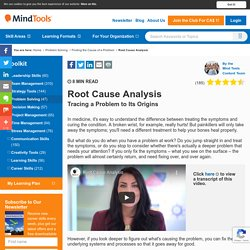 Root Cause Analysis - Problem Solving From MindTools.com