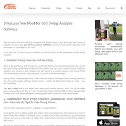 Essential Swing Analysis Features