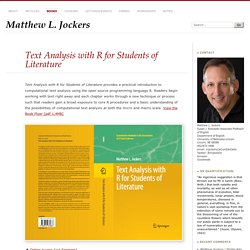 » Text Analysis with R for Students of Literature Matthew L. Jockers