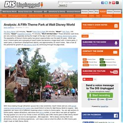 Analysis: A Fifth Theme Park at Walt Disney World