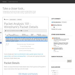 Packet Analysis 101 - Wireshark's Packet Details
