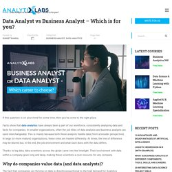 Data Analyst vs Business Analyst - Which is for you? Roles, Skills & Salary