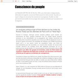 """Conscience du peuple: Un analyste politique logé à Paris déclare sur les ondes de Russia Today que les attentats de Paris sont un """"false flag""""!"""