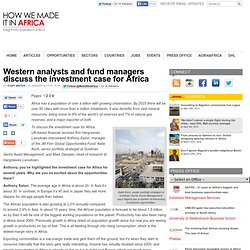 Western analysts and fund managers discuss the investment case for Africa
