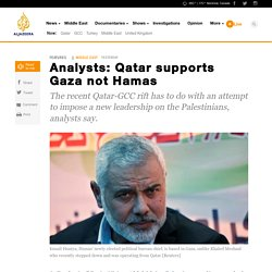 Analysts: Qatar supports Gaza not Hamas