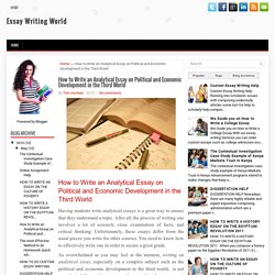 How to Write an Analytical Essay on Political and Economic Development in the Third World ~ Essay Writing World