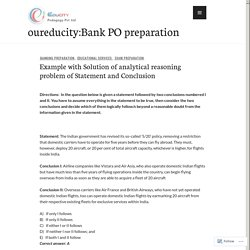 Example with Solution of analytical reasoning problem of Statement and Conclusion – oureducity:Bank PO preparation