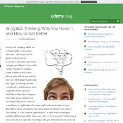 Analytical Thinking: Why You Need It and How to Get Better