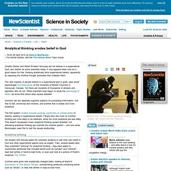 Analytical thinking erodes belief in God - science-in-society - 26 April 2012