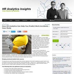 How HR Analytics Can Help You Predict Work Accidents - Case StudyHR Analytics Insights