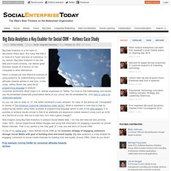 Big Data Analytics a Key Enabler for Social CRM - Airlines Case Study | Social Enterprise Today