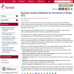 Big Data: Analytics Backbone for the Internet of Things (IoT) « Formtek Blog