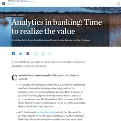 BANKING/DATA : Analytics in banking: Time to realize the value