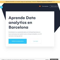 Aprende Data analytics en Ironhack Barcelona: Bootcamps y cursos a tiempo parcial