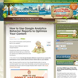 How to Use Google Analytics Behavior Reports to Optimize Your Content