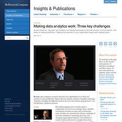 Making data analytics work: Three key challenges
