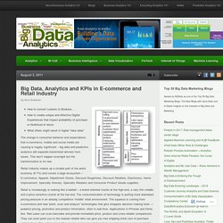 Big Data, Analytics and KPIs in E-commerce and Retail Industry