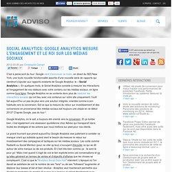 Social Analytics: Google Analytics mesure l'engagement et le ROI sur les médias sociaux