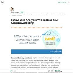 8 Ways Web Analytics Will Improve Your Content Marketing – Medium