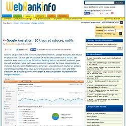 La grande liste des trucs et astuces Google Analytics (+ outils, logiciels, conseils)