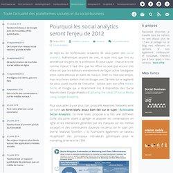 Pourquoi les social analytics seront l'enjeu de 2012 « « MediasSociaux.fr MediasSociaux.fr