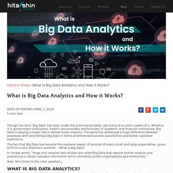 What is Big Data Analytics and How it Works?