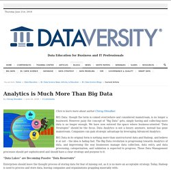 Analytics is Much More Than Big Data