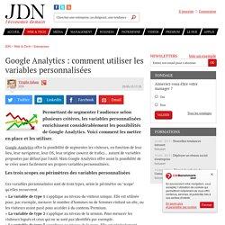 Google Analytics : comment utiliser les variables personnalisées