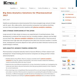 Big Data Analytics Solutions for Pharmaceutical 2017