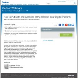 How to Put Data and Analytics at the Heart of Your Digital Platform