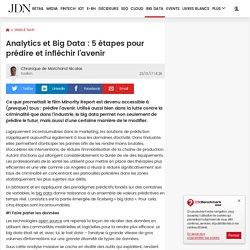 Analytics et Big Data : 5 étapes pour prédire et infléchir l'avenir