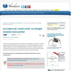 """Les enjeux du """"multi-canal"""" sur Google Analytics (1ère partie"""