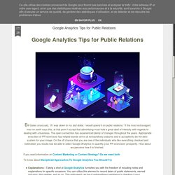 Google Analytics Tips for Public Relations